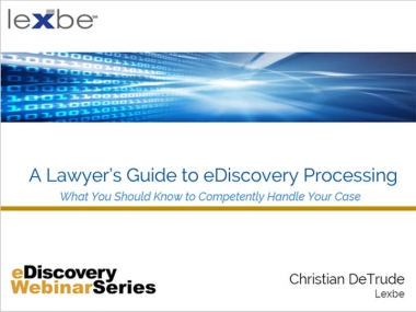 A Lawyer's Guide to eDiscovery Processing