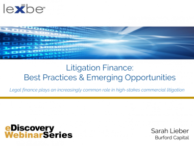 Litigation Finanace: Best Practices and Emerging opportunities