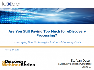 Are You Still Paying Too Much for eDiscovery Processing?