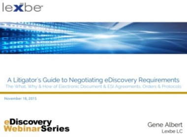 A Litigator's Guide to Negotiating Ediscovery Requirements