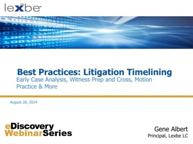 Best Practices: Litigation Timelining
