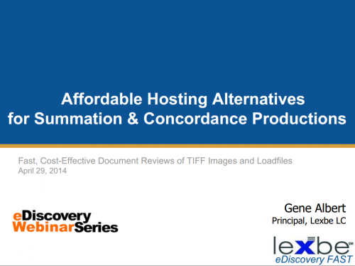 Affordable Hosting Alternatives for Summation and Concordance Productions