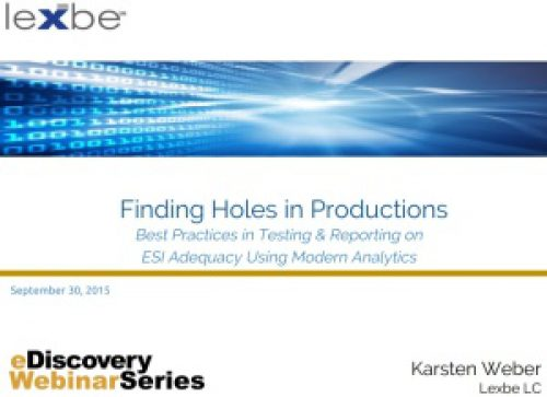 Best Practices: Finding Holes in Productions