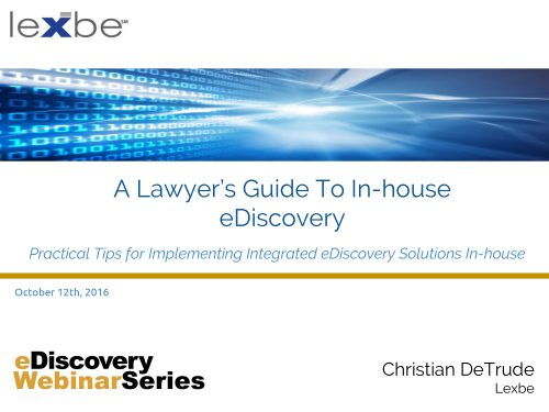 A Lawyer's Guide to In-House eDiscovery