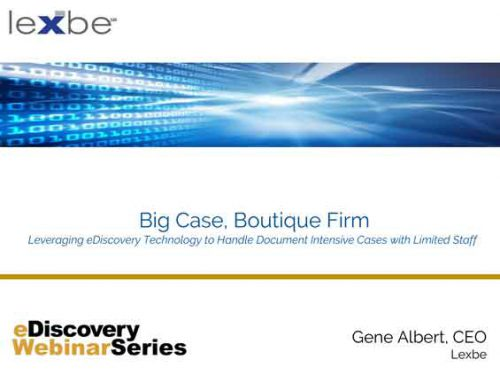 Big Case, Boutique Firm
