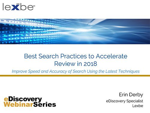 Best Search Practices to Accelerate eDiscovery in 2018
