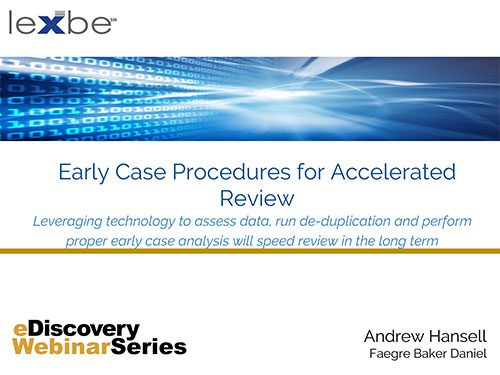 Early Case Procedures for Accelerated Review