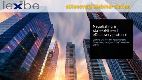 Negotiating a State-of-the-art eDiscovery Protocol